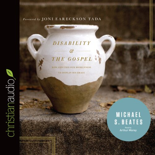 Disability and the Gospel audiobook cover art