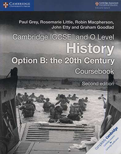 Cambridge Igcse(r) and O Level History Option B: The 20th Century Coursebook [Lingua inglese]