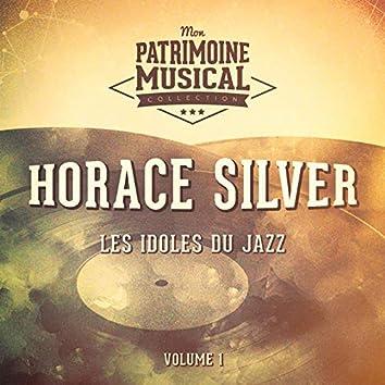 Les idoles du Jazz : Horace Silver, Vol. 1