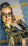 The Vacation at Hotel Eros Collection: Previously published Vacation at Hotel Eros part one and Vacation at Hotel Eros part two combined in one book (English Edition)
