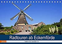 Radtouren ab Eckernfoerde (Tischkalender 2022 DIN A5 quer): Die Umgebung von Eckernfoerde ist ein Urlaubsparadies und mit dem Rad gut zu erkunden. (Monatskalender, 14 Seiten )