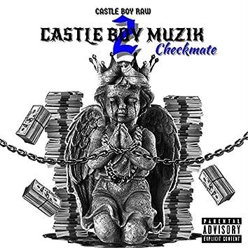 Castle Boy Muzik 2: Checkmate