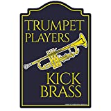 SignMission Trumpet Players Novelty Sign | Indoor/Outdoor | Funny Home Décor for Garages, Living Rooms, Bedroom, Offices Personalized Gift Wall Plaque Decoration