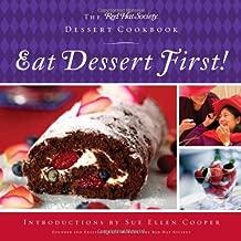 Eat Dessert First!: The Red Hat Society Dessert Cookbook