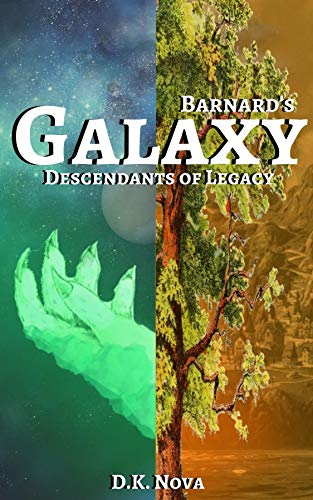 Barnard's Galaxy: Descendants of Legacy (English Edition)