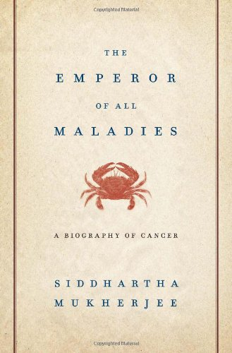 Compare Textbook Prices for Emperor of All Maladies: A Biography of Cancer 1 Edition ISBN 8601401045861 by Mukherjee, Siddhartha