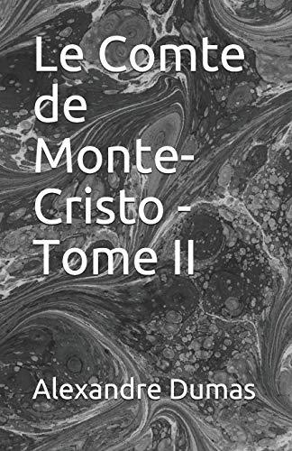Le Comte de Monte-Cristo - Tome II Illustree
