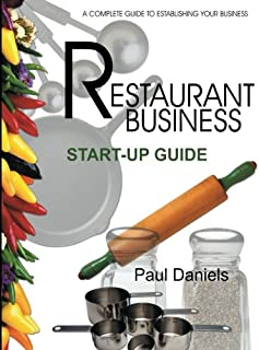The Restaurant Business Start-up Guide (Real-World Business)