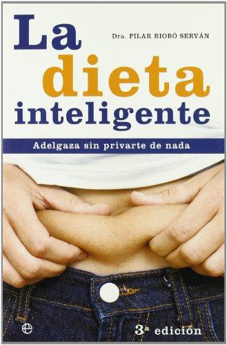 Dieta inteligente, la (Psicologia Y Salud (esfera))