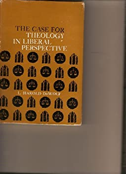 Hardcover The case for theology in liberal perspective Book