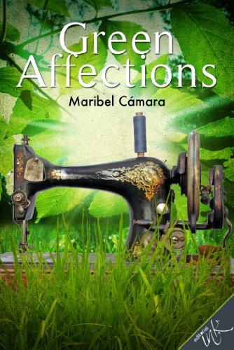 Green affections (English Edition)