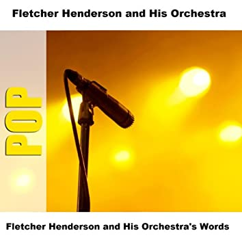 Fletcher Henderson and His Orchestra's Words