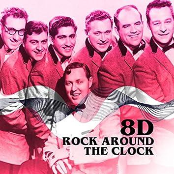 Rock Around the Clock (8D)