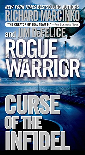 Rogue Warrior: Curse of the Infidel (Rogue Warrior series Book 18) (English Edition)