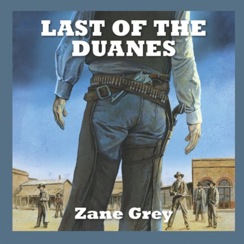 Last of the Duanes audiobook cover art