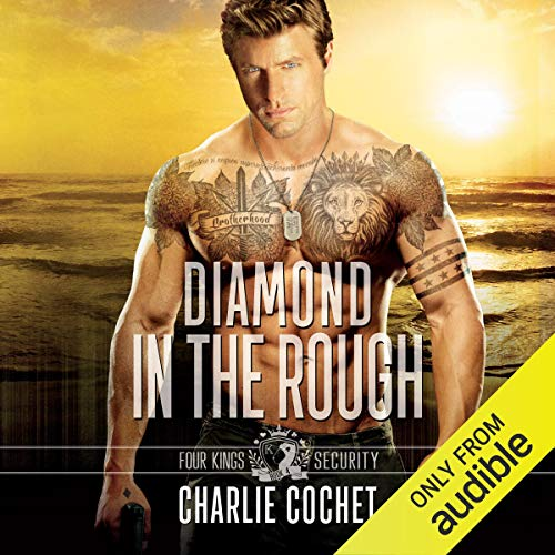 Diamond in the Rough: Four Kings Security, Book 4