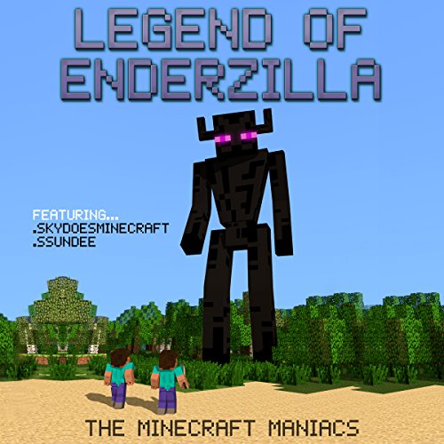 Legend of EnderZilla     A Minecraft Novel Featuring Sky and SSundee              By:                                                                                                                                 The Minecraft Maniacs                               Narrated by:                                                                                                                                 Joe Farnsworth                      Length: 1 hr and 2 mins     76 ratings     Overall 4.6