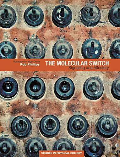 The Molecular Switch: Signaling and Allostery (English Edition)