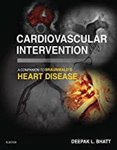 Cardiovascular Intervention: A Companion to Braunwald's Heart Disease E-Book (Companion to Braunwald's Heart Disease)
