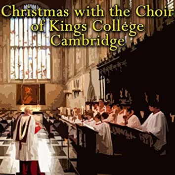 Christmas With The Choir Of Kings College, Cambridge