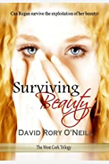 Surviving Beauty (The West Cork Trilogy Book 1) Kindle Edition