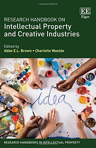 Download Research Handbook on Intellectual Property and Creative Industries (Research Handbooks in Intellectual Property) 1786431165
