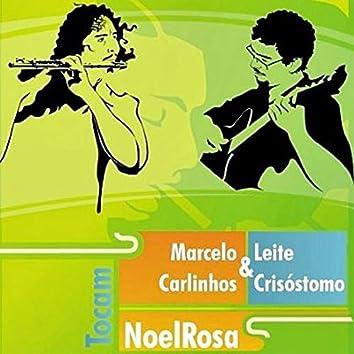 Marcelo Leite & Carlinhos Crisóstomo Tocam Noel Rosa