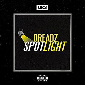 Spotlight (feat. Dreadz)