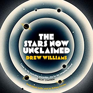 The Stars Now Unclaimed                   By:                                                                                                                                 Drew Williams                               Narrated by:                                                                                                                                 Brittany Pressley                      Length: 14 hrs and 19 mins     5 ratings     Overall 4.0