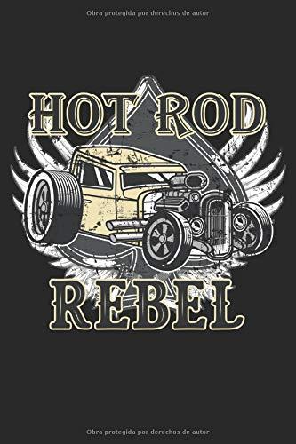 Hot Rod Rebel: Vintage muscle car, autos clásicos, autos antiguos, regalos para autos, forrados (formato A5, 15,24 x 22,86 cm, 120 páginas)