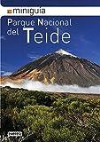Mini Guía Parque Nacional del Teide (Mini guías)