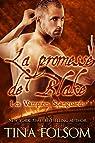 Les Vampires Scanguards, tome 11 : La promesse de Blake par Folsom