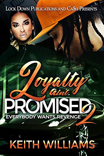 Loyalty Ain't Promised 2: Everybody Wants Revenge (English Edition)