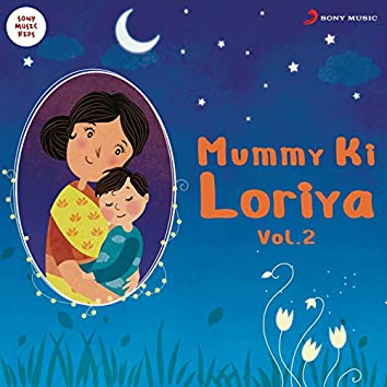 Mummy Ki Loriya, Vol. 2