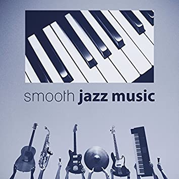 Smooth Jazz Music - Magic Jazz Sounds, Cool Piano Blue, Background Chill Jazz