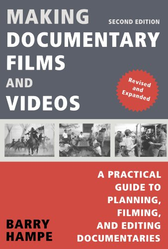 Compare Textbook Prices for Making Documentary Films and Videos: A Practical Guide to Planning, Filming, and Editing Documentaries Second Edition, Revised & Expanded Edition ISBN 9780805081817 by Hampe, Barry