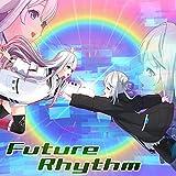 Future Rhythm / Tacitly