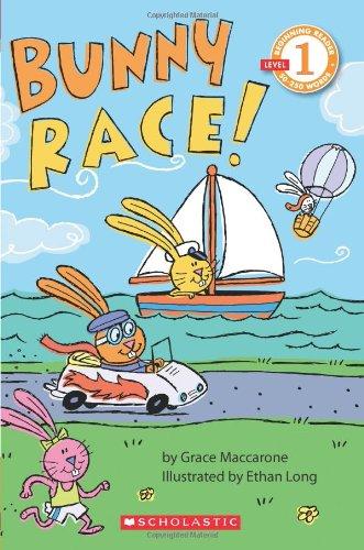 Bunny Race! (Scholastic Reader Level 1)