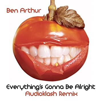 Everything's Gonna Be Alright (Audioklash Mixes)