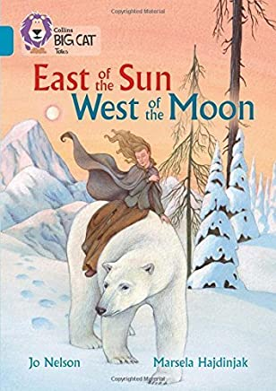 Collins Big Cat East of the Sun, West of the Moon: Topaz/Band 13 by Collins UK(2016-04-01)