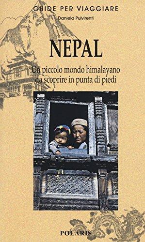 Nepal. Piccolo mondo himalayano da scoprire in punta di piedi