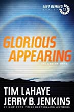 Glorious Appearing: The End of Days (Left Behind Series Volume 12) The Final Book in the Apocalyptic Christian Fiction Thr...