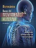 Biomecánica. Bases del movimiento humano, 4.ª