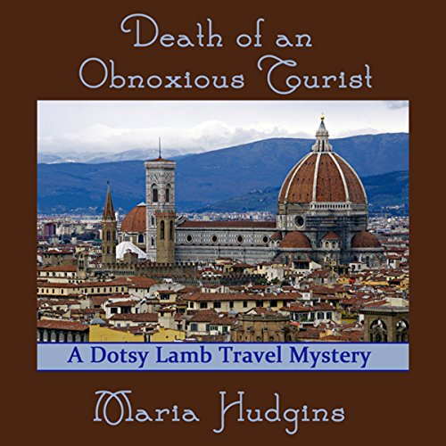Death of an Obnoxious Tourist audiobook cover art