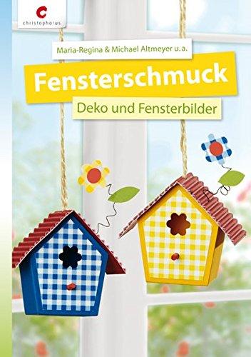 Fensterschmuck: Deko und Fensterbilder