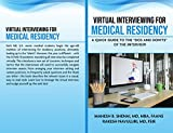 Virtual Interviewing for Medical Residency: A Quick Guide to the The Dos and Don'ts (English Edition)