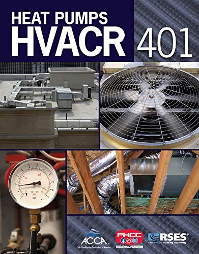 HVACR 401: Heat Pumps (HVAC 401 Specialty Series)