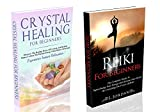 CRYSTAL HEALING & REIKI FOR BEGINNERS BOX SET : Crystal Healing For Beginners And Reiki For Beginners -crystals, crystal healing, crystal therapy, reiki, ... beginners, reiki healing - (English Edition)