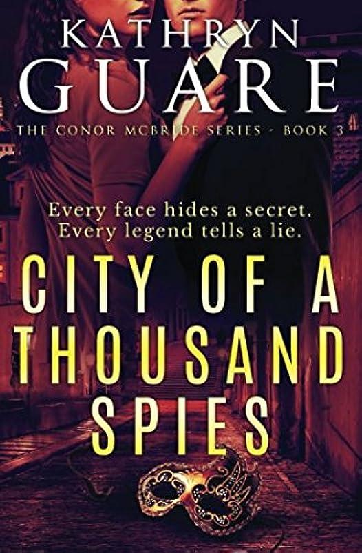 口ひげ誰も論争的City Of A Thousand Spies: The Conor McBride Series - Book 3