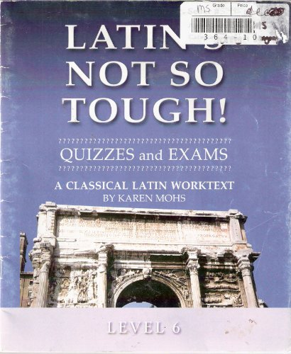 Title: Latins Not So Tough Level 6 Quizzes and Exams